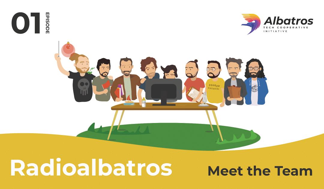 Radioalbatros Episode 1: Meet the Team